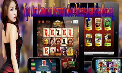 Tips Bermain Slot Online